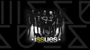 Issues Wallpaper by cutielou