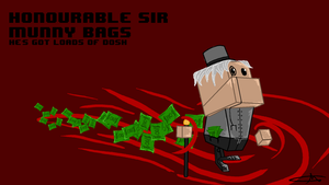 137 - Honorrable Sir Munny Bags by Shasel