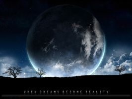 When Dreams become Reality by Djblackpearl