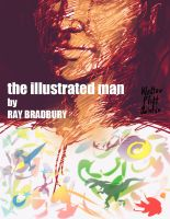 The illustrated man by Ray Bradbury by WalterPQ