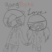 Young ::Pycho::Love by PERKoverload526