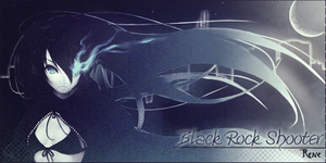 Black Rock Shooter Sign by rene29