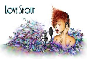 Love Shout by VertiEarth