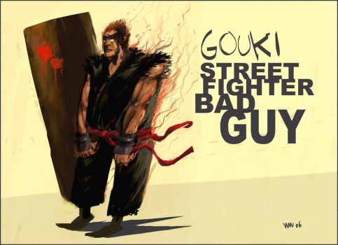 Street Fighters GOUKI by aTomsks