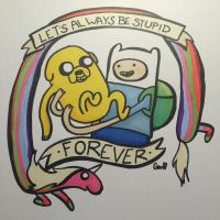 Let's always be stupid forever!  by jammastergen