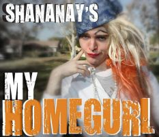 shananay's my homegurl by aliiasha