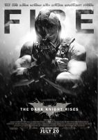 The Dark Knight Rises 'FIRE' Poster by TheKidFlames
