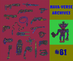 Nava-Verse Archives #81: Weapons Galore Volume 2 by MolemanNineThousand