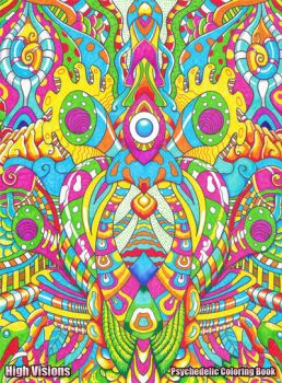 High Visions Psychedelic Coloring Book #1 by koalacid