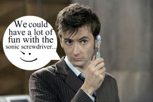 The Doctor has ideas..... by MarstersStalker77