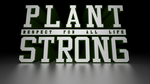 Plant Strong by finchlmb