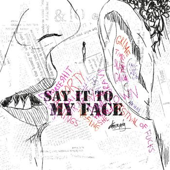 Say it to my face by imdara