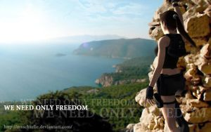 We need only freedom by MssCharlie
