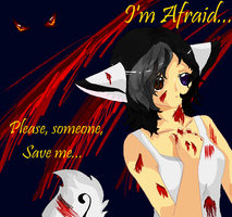 I'm Afraid... by Nixhil