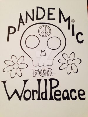 Pandemic For World Peace by Phyr-Studios