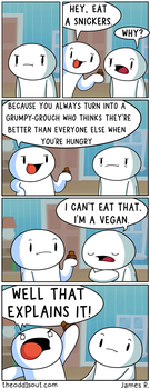 Eat a Snickers by theodd1soutcomic
