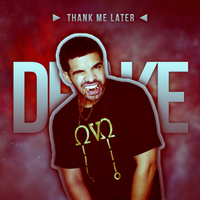 Thank Me Later - Drake by AgynesGraphics