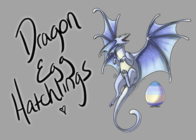 Dragon Egg Hatchlings! [Egg #3] by CoyoteAdopts