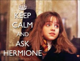 Keep Calm and Ask Hermione by ZoeyRedbirdHON