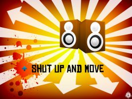 Shut up and move by goergen