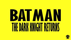 1986 The Dark Knight Returns Comic Title Logo by HappyBirthdayRoboto