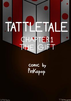 Tattletale Chapter 1 - The Gift (Cover) by Pinkapop