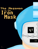 Sketch Of The Day 6: The Megaman In The Iron Mask by coinoperatedbear
