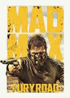 MAD MAX FURY ROAD Fanmade Poster by PluemKP