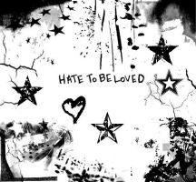 Hate To BeLoved. by WearItLikeABruise