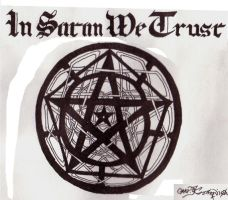 In Satan We Trust by kartboar