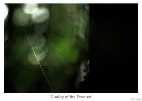 Quality of the Product by MrColon