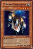Y-Wing Yugioh Card by Greenmonster251