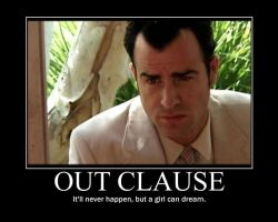 Out Clause Demotivational by LaDracul