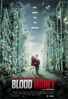 BLOOD MONEY poster 1 by metalraj