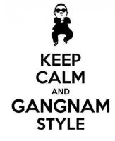 Keep Calm and Gangnam Style xD by EzmeAG98