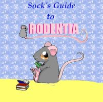 Sock's Guide to Rodentia by Gladimus