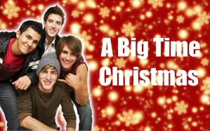 A Big Time Christmas by ElijahVD