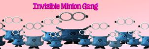 Invisible Minion Gang by sleeprobber