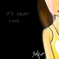 u will never care by ochaocha
