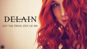 Delain - Get the Devil Out of Me by BaptisteWSF