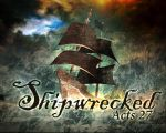 Shipwrecked by christians
