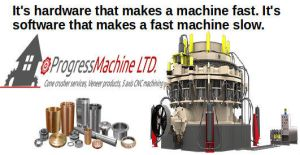 CNC Machining and Cone Crusher Quotes by progressmachine