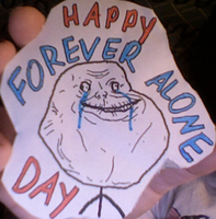 Happy Forever Alone Day by Short-Takes