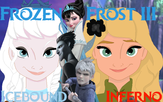 Frozen Frost III: Icebound Inferno by FlyingPrincess