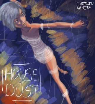 House of Dust (UPDATED) COVER Book I by LadyYonder