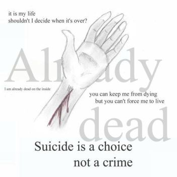 Suicide is not a crime ... by Missenslaved