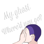 My ghost, where'd you go? by eyrxnjxsh