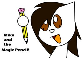 Mika And The Magic Pencil by Mrgw-productions