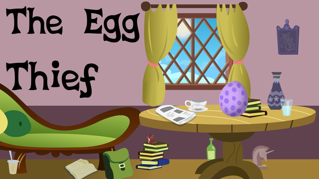 The Egg Thief Title Card by OleGrayMane