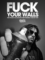 Fuck Your Walls by GrahamPhisherDotCom